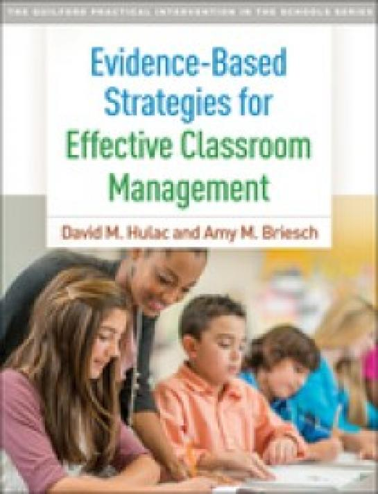 Evidence-Based Strategies for Effective Classroom Management
