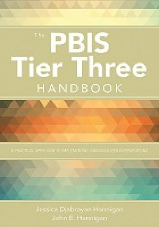 The PBIS Tier Three Handbook: A Practical Guide