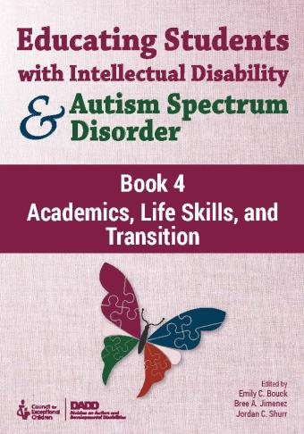 Educating Students with Intellectual Disability and Autism Spectrum Disorder Book 4