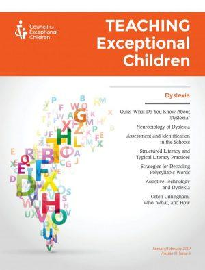 TEACHING Exceptional Children 51.3 – Special Issue on Dyslexia