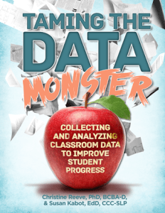 Taming the Data Monster: Collecting and Analyzing Classroom Data to Improve Student Progress