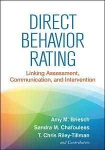 Direct Behavior Rating: Linking Assessment, Communication, and Intervention