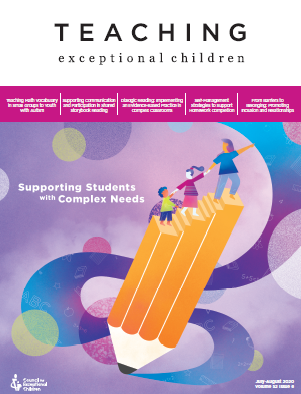 TEACHING Exceptional Children Journal Special Complex Needs Issue (Volume 52, Issue 6)