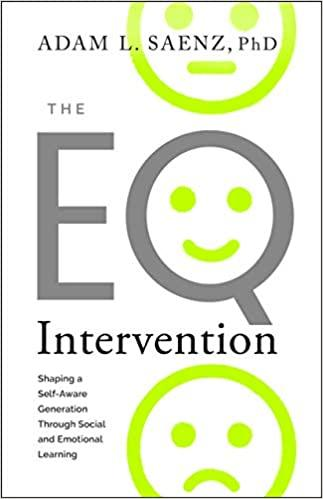 The EQ Intervention: Shaping a Self-Aware Generation Through Social and Emotional Learning
